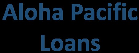 Aloha Pacific Loans