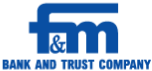 F&M Bank and Trust