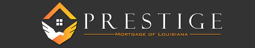 Prestige Mortgage of Louisiana